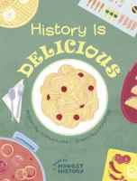 History Is Delicious