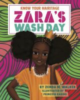 Know Your Hairitage: Zara's Wash Day (Hard Cover)