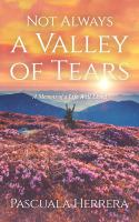 Not Always A Valley of Tears