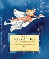 The Star Tales of Mother Goose
