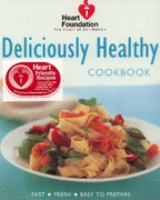 Deliciously Healthy Cookbook