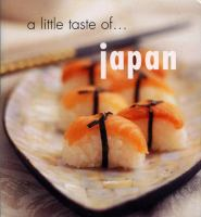 A Little Taste of ... Japan