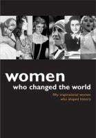 Women Who Changed the World
