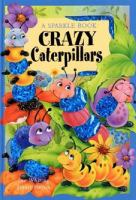 Crazy Caterpillars