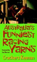 Australia's Funniest Racing Yarns