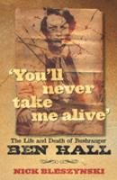 'You'll Never Take Me Alive'