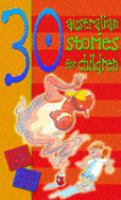 Thirty Australian Stories for Children