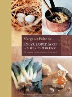 Margaret Fulton's Encyclopedia of Food & Cookery
