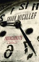 Preincarnate : a novella