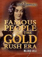 Famous People of the Gold Rush Era