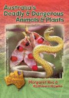 Australia's Deadly & Dangerous Animals & Plants