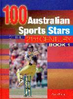 100 Australian Sports Stars of the 21st Century