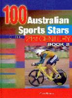100 Australian Sports Stars of the 21st Century