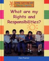 What Are My Rights and Responsibilites?