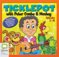 Ticklepot With Peter Combe and Monkey