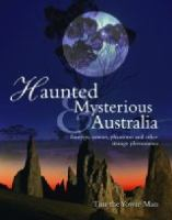 Haunted & Mysterious Australia