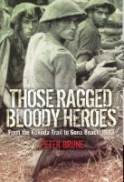 Those Ragged Bloody Heroes