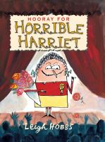 Hooray for Horrible Harriet
