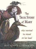 The True Story of Mary