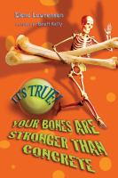 Your Bones Are Stronger Than Concrete