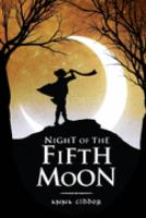 Night of the Fifth Moon