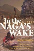 In the Naga's Wake