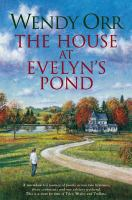 The House At Evelyn's Pond