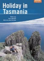 Holiday in Tasmania
