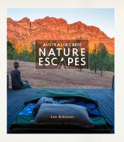 Australia's Best Nature Escapes
