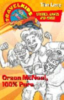 Orson McNeal, 100% Pure