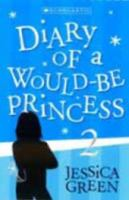 Diary of A Would-be Princess 2