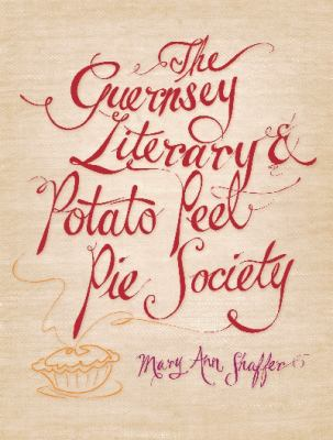 Cover image for The Guernsey Literary & Potato Peel Pie Society