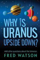 Why Is Uranus Upside Down?