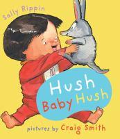 Hush Baby Hush