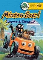 Minton Goes Driving & Trucking