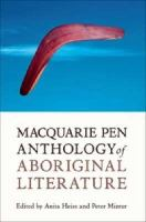 Macquarie PEN Anthology of Aboriginal Literature