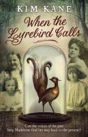 When the Lyrebird Calls