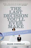 The Last Decision You'll Ever Make