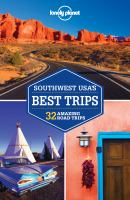 Lonely Planet Best Trips Southwest USA's Best Trips