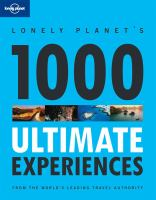 Lonely Planet's 1000 Ultimate Experiences