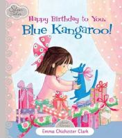Happy Birthday to You, Blue Kangaroo!