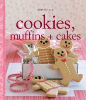 Cookies, Muffins and Cakes