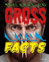 The Book of Gross Body Facts