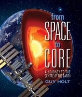 From Space to Core