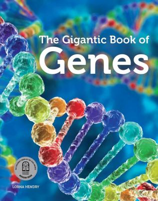 "Book Cover - The Gigantic Book of Genes"" title=""View this item in the library catalogue"