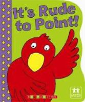 It's Rude to Point!