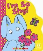 I'm So Shy!