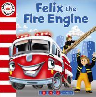 Felix the Fire Engine