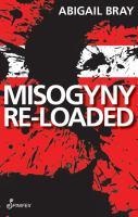 Misogyny Re-loaded