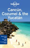 Cancún, Cozumel & the Yucatan